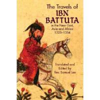 【预订】The Travels of IBN Battuta: In the Near East, Asia