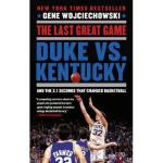 【预订】The Last Great Game: Duke vs. Kentucky and the 2.1 Y978