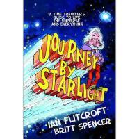 【预订】Journey by Starlight: A Time Traveler's Guide to