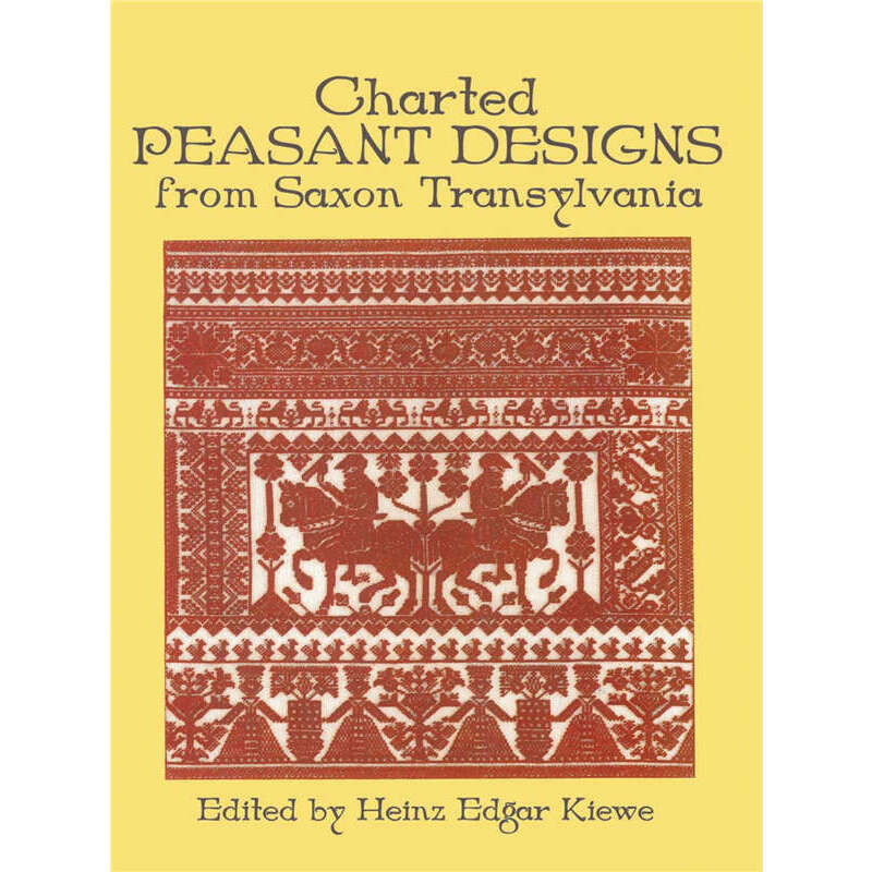 Charted Peasant Designs from Saxon Transylvania (【按需印刷】) 按需印刷商品,15天发货,非质量问题不接受退换货。