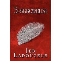 【预订】Sparrowbush