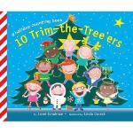 【预订】10 Trim-The-Tree'ers: A Holiday Counting Book