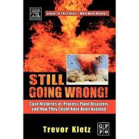 【预订】Still Going Wrong!: Case Histories of Process Plant