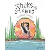 英文原版 Sticks and Stones: Animal Homes浓郁艺术气息精装绘本