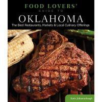 【预订】Food Lovers' Guide to Oklahoma: The Best