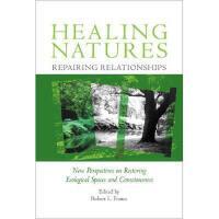 【预订】Healing Natures, Repairing Relationships: New