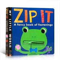 英文原版�L本 My Little World Zip It 幼�喝の墩J知 拉�系�K操作玩具�� 小老虎出版社