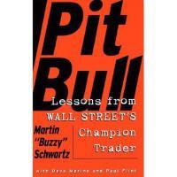 【预订】Pit Bull: Lessons from Wall Street's Champion
