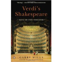 Verdi's Shakespeare: Men of the Theater 威尔第的莎士比亚:男士剧院