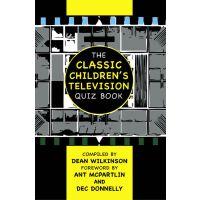 Classic Children's Television Quiz Book