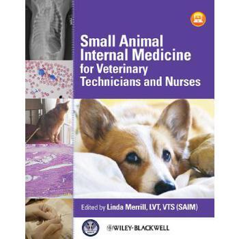 【预订】Small Animal Internal Medicine for Veterinary Technicians and Nurses 预订商品,需要1-3个月发货,非质量问题不接受退换货。