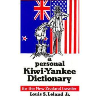 【预订】A Personal Kiwi-Yankee Dictionary 美国库房发货,通常付款后3-5周到货!