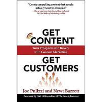 【预订】Get Content Get Customers: Turn Prospects Into