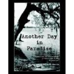 【预订】Another Day in Paradise Y9781420855210