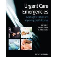【预订】Urgent Care Emergencies: Avoiding the Pitfalls and