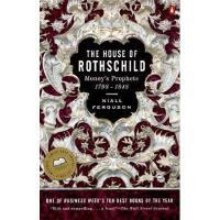 The House of Rothschild: Volume 1: Money's Prophets: 1798-1