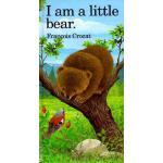 【预订】I Am a Little Bear: Mini