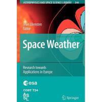 【预订】Space Weather: Research Towards Applications in Y978904