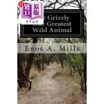 【中商海外直订】The Grizzly Our Greatest Wild Animal