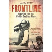 【预订】Frontline: Reporting from the World's Deadliest