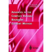 【预订】Advances in the Complex Variable Boundary Element