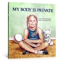 【全店300减100】英文原版 My Body Is Private 幼儿自我保护 性教育 安全教育 好的触摸 坏的触摸