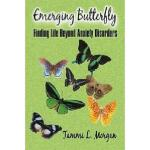 【预订】Emerging Butterfly: Finding Life Beyond Anxiety