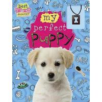 【预订】Best Friends Forever: My Perfect Puppy