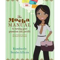 【预订】The Mocha Manual to Turning Your Passion Into