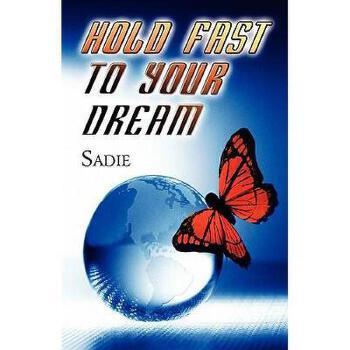 【预订】Hold Fast to Your Dream 美国库房发货,通常付款后3-5周到货!