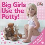 【预订】Big Girls Use the Potty!