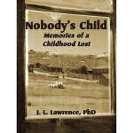 【预订】Nobody's Child: Memories of a Childhood Lost