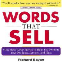 Words That Sell 语言推销:帮助你推广产品,服务和想法的宝库