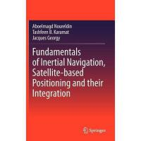 【预订】Fundamentals of Inertial Navigation, Satellite-Based