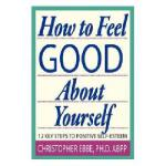 【预订】How to Feel Good about Yourself--12 Key Steps to