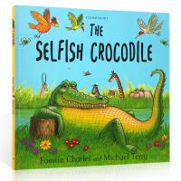 【全店300减110】英文原版 The Selfish Crocodile 自私的鳄鱼 学会分享 交朋友 儿童启蒙故事图