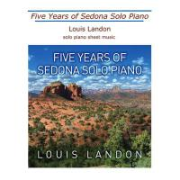 【预订】Five Years of Sedona Solo Piano: Sheet Music Book