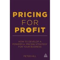 【预订】Pricing for Profit: How to Develop a Powerful