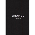 Chanel Catwalk:The Complete Karl Lagerfeld Collections香奈儿 时
