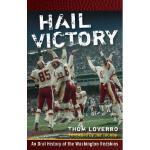 【预订】Hail Victory: An Oral History Of The Washington