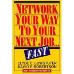 【预订】Network Your Way to Your Next Job Fast