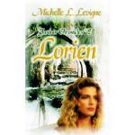 【预订】Lorien, Faxinor Chronicles #2