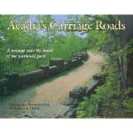 【预订】Acadia's Carriage Roads: A Passage Into the Heart of