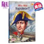 【中商原版】拿破仑是谁?英文原版 Who Was Napoleon? 历史名人百科 少儿科普读物 6-12岁