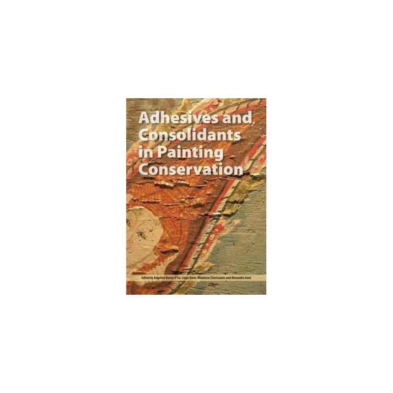 【预订】Adhesives and Consolidants in Paintings 美国库房发货,通常付款后3-5周到货!