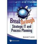 【预订】Breakthrough Strategic IT and Process Planning