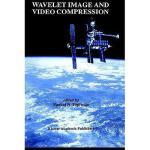 【预订】Wavelet Image and Video Compression