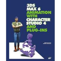 【预订】3Ds Max 6 Animation with Character Studio 4 and