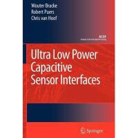 【预订】Ultra Low Power Capacitive Sensor Interfaces