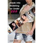 【预订】Break into Modeling for Under $20 How to Launch Your Ca